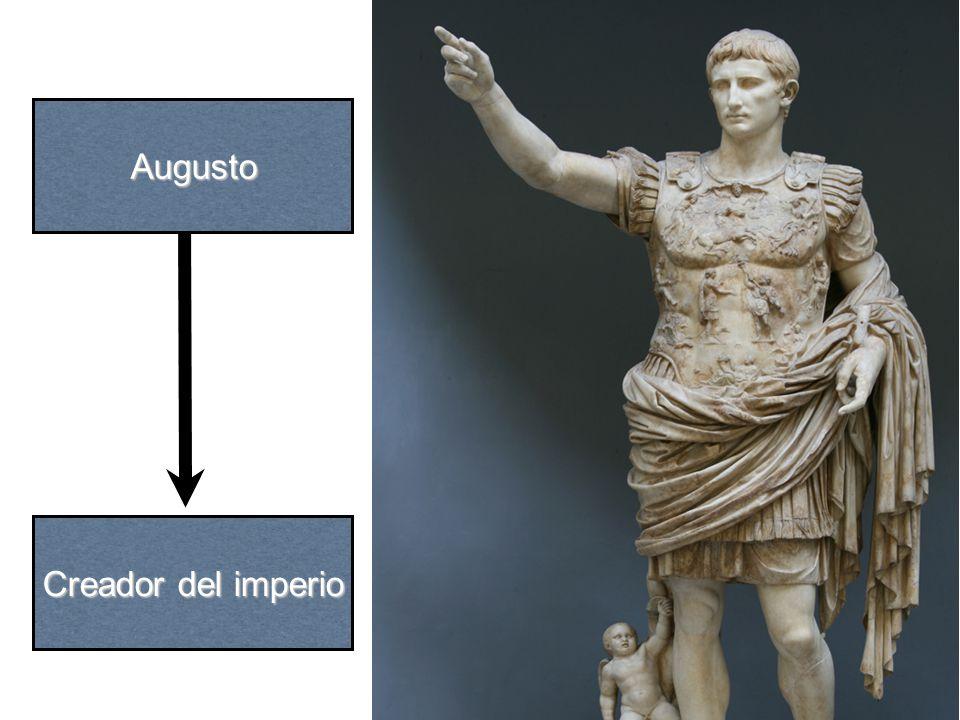 Augusto Creador del imperio