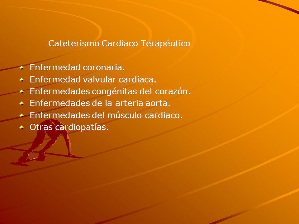 Cateterismo Cardiaco Terapéutico Enfermedad coronaria.