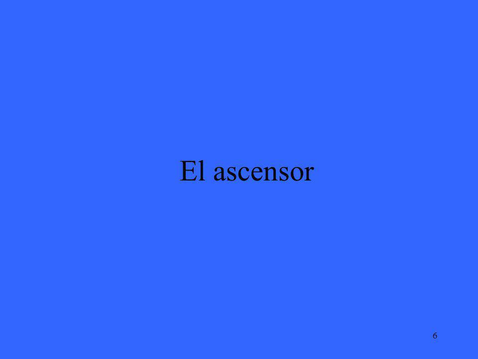 6 El ascensor