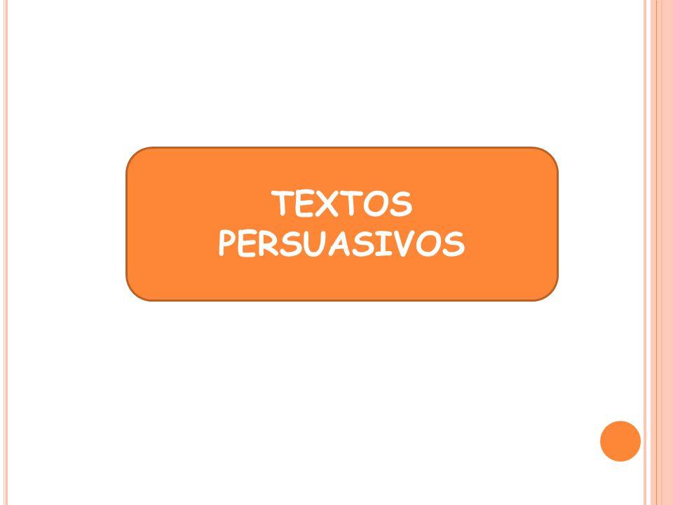 TEXTOS PERSUASIVOS