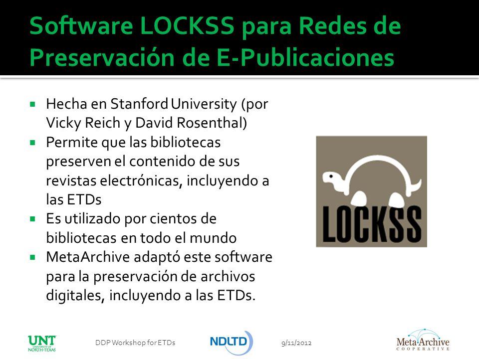 Software LOCKSS para Redes de Preservación de E-Publicaciones Hecha en Stanford University (por Vicky Reich y David Rosenthal) Permite que las bibliot