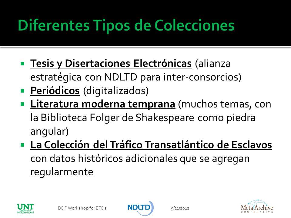 Tesis y Disertaciones Electrónicas (alianza estratégica con NDLTD para inter-consorcios) Periódicos (digitalizados) Literatura moderna temprana (mucho