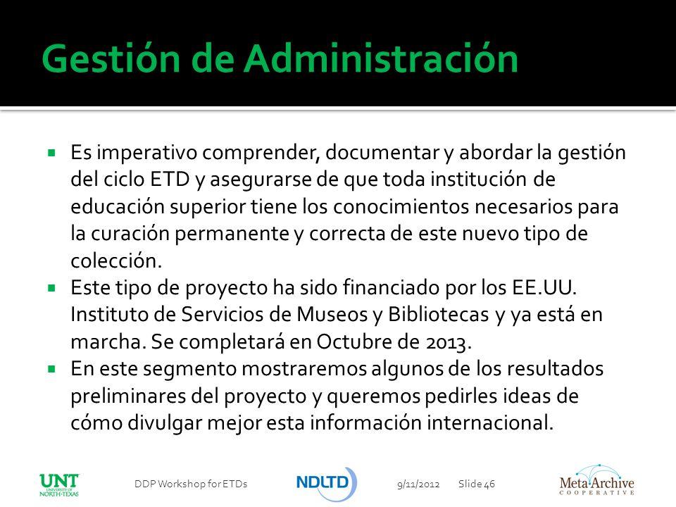 Gestión de Administración Es imperativo comprender, documentar y abordar la gestión del ciclo ETD y asegurarse de que toda institución de educación su