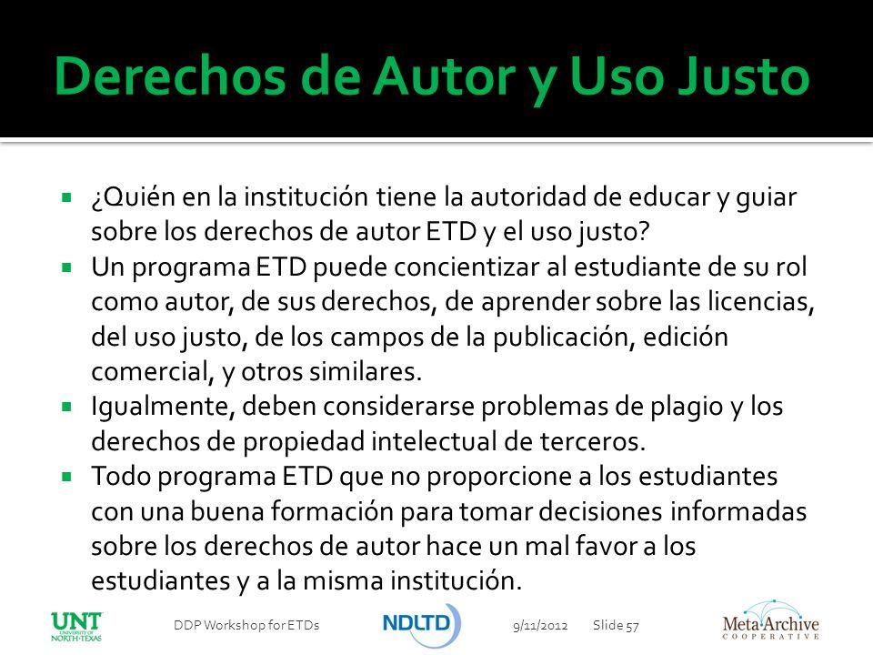 Derechos de Autor y Uso Justo ¿Quién en la institución tiene la autoridad de educar y guiar sobre los derechos de autor ETD y el uso justo? Un program