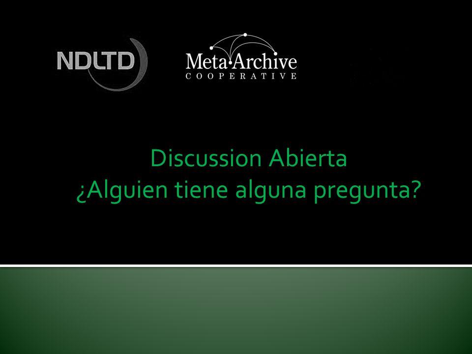 Discussion Abierta ¿Alguien tiene alguna pregunta?