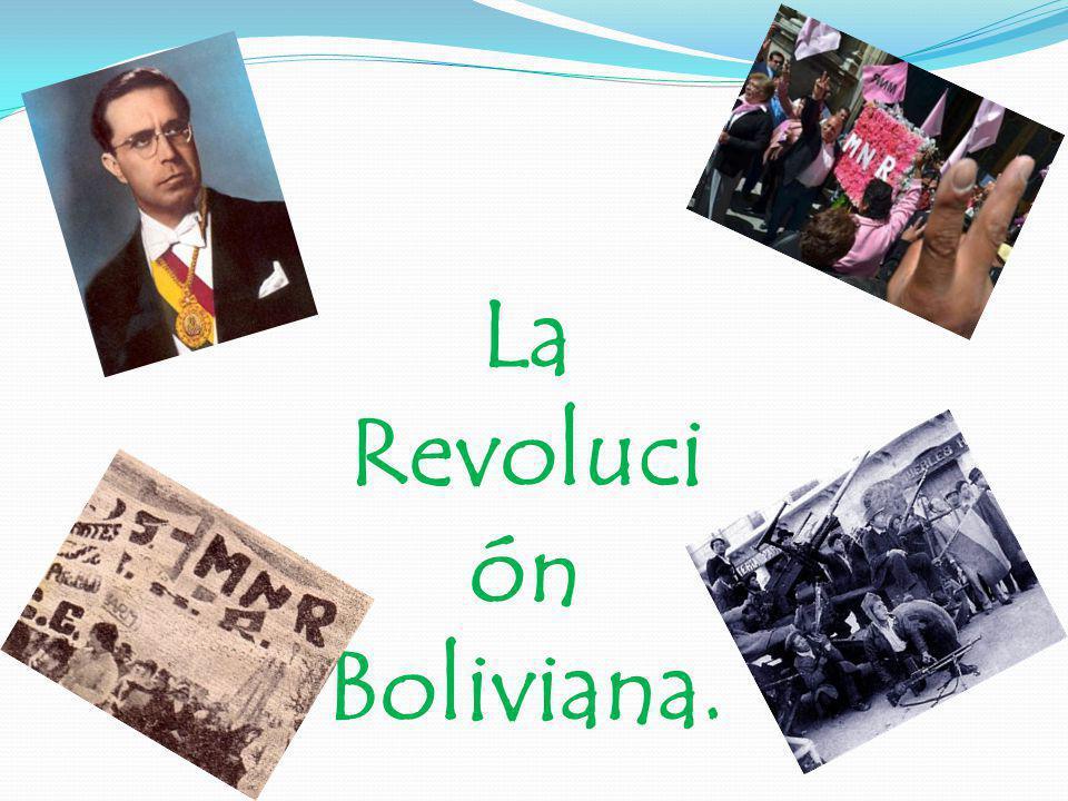 La Revoluci ón Boliviana.