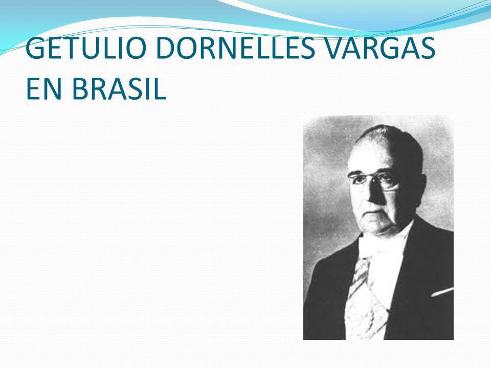 GETULIO DORNELLES VARGAS EN BRASIL