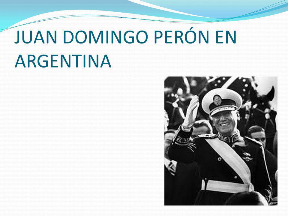 JUAN DOMINGO PERÓN EN ARGENTINA