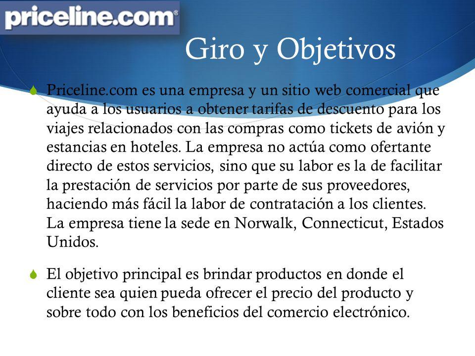 Giro y Objetivos Priceline.com es una empresa y un sitio web comercial que ayuda a los usuarios a obtener tarifas de descuento para los viajes relacio