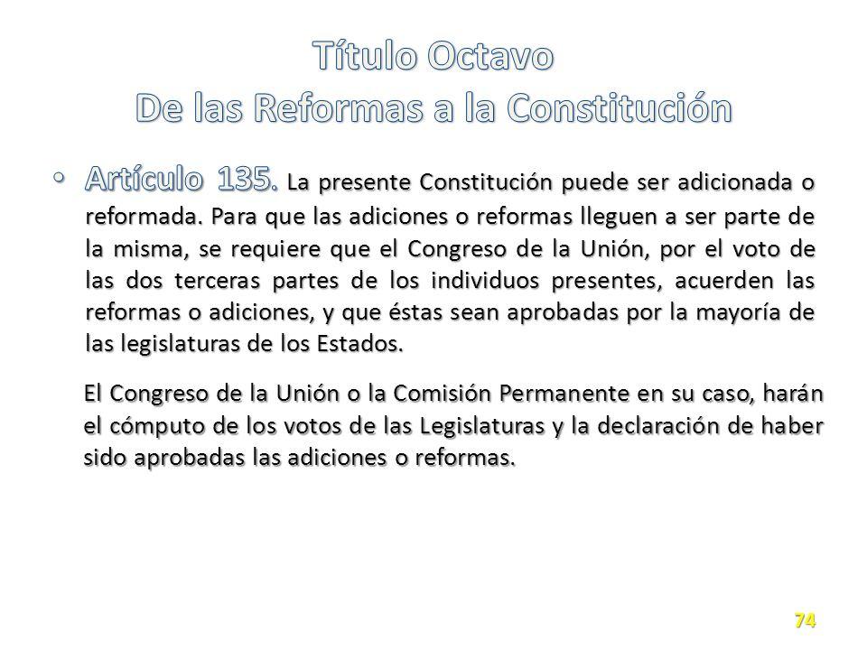 El Congreso de la Unión o la Comisión Permanente en su caso, harán el cómputo de los votos de las Legislaturas y la declaración de haber sido aprobadas las adiciones o reformas.