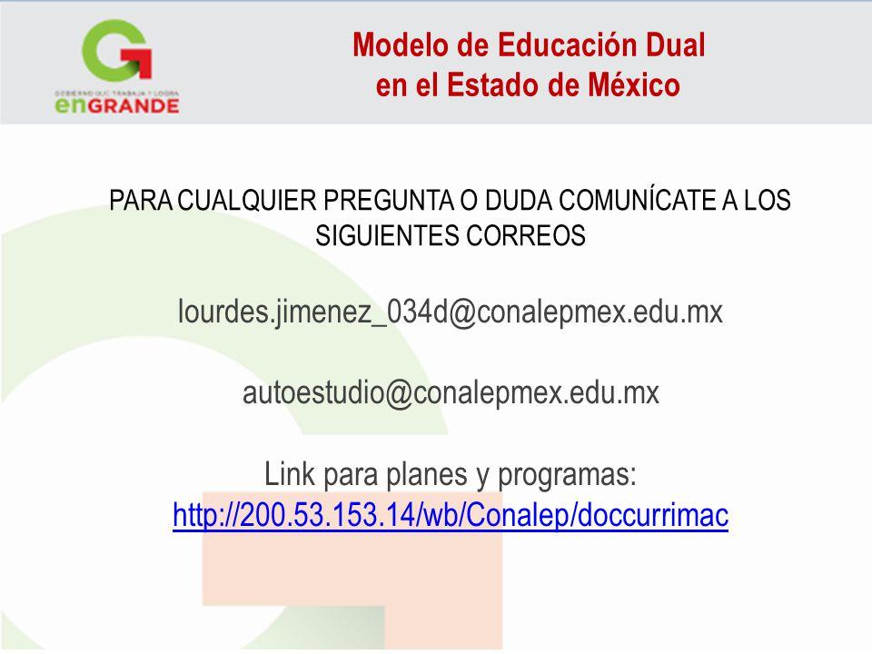 PARA CUALQUIER PREGUNTA O DUDA COMUNÍCATE A LOS SIGUIENTES CORREOS lourdes.jimenez_034d@conalepmex.edu.mx autoestudio@conalepmex.edu.mx Link para plan