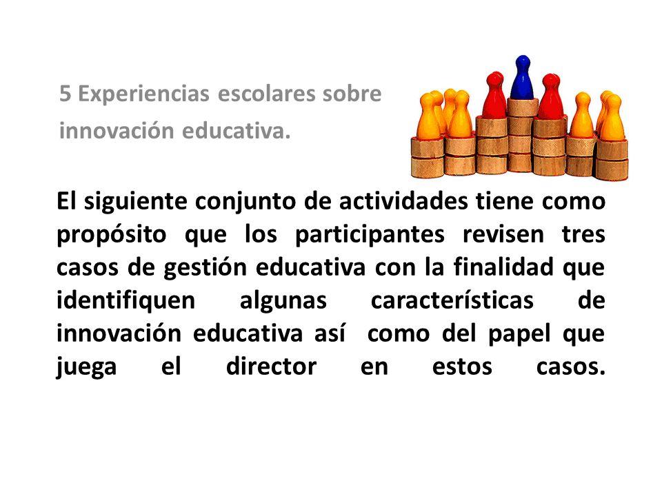 El siguiente conjunto de actividades tiene como propósito que los participantes revisen tres casos de gestión educativa con la finalidad que identifiq