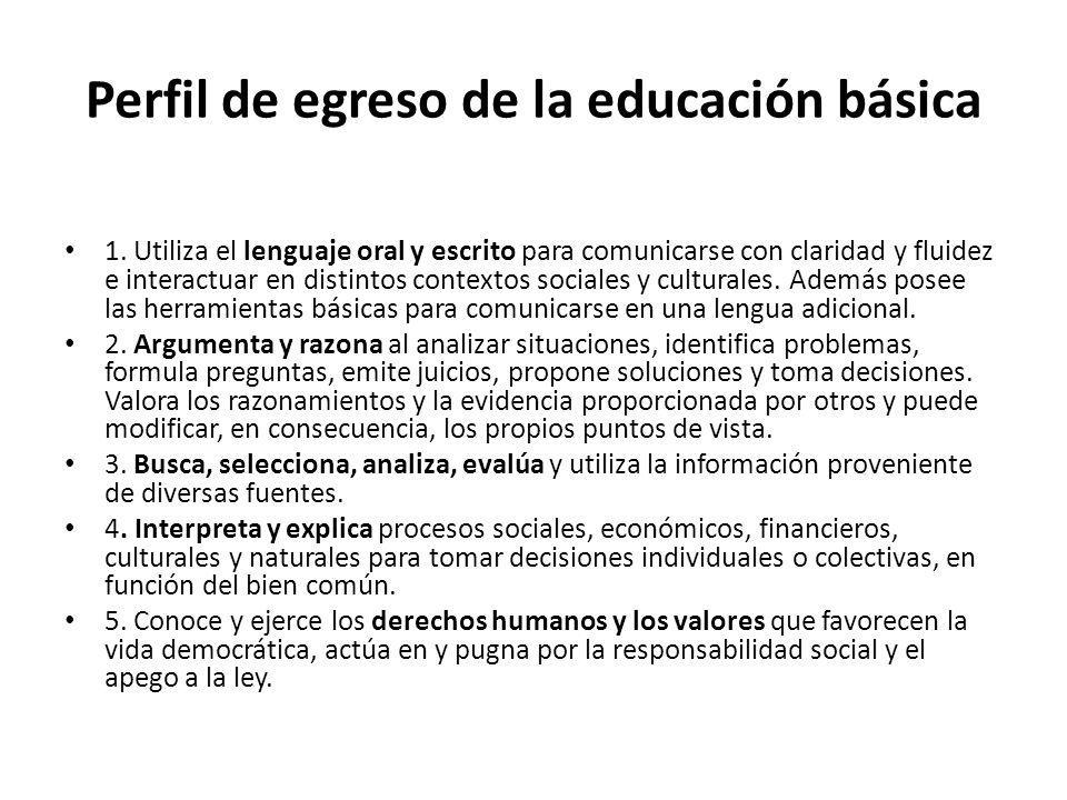 Perfil de egreso de la educación básica 1.