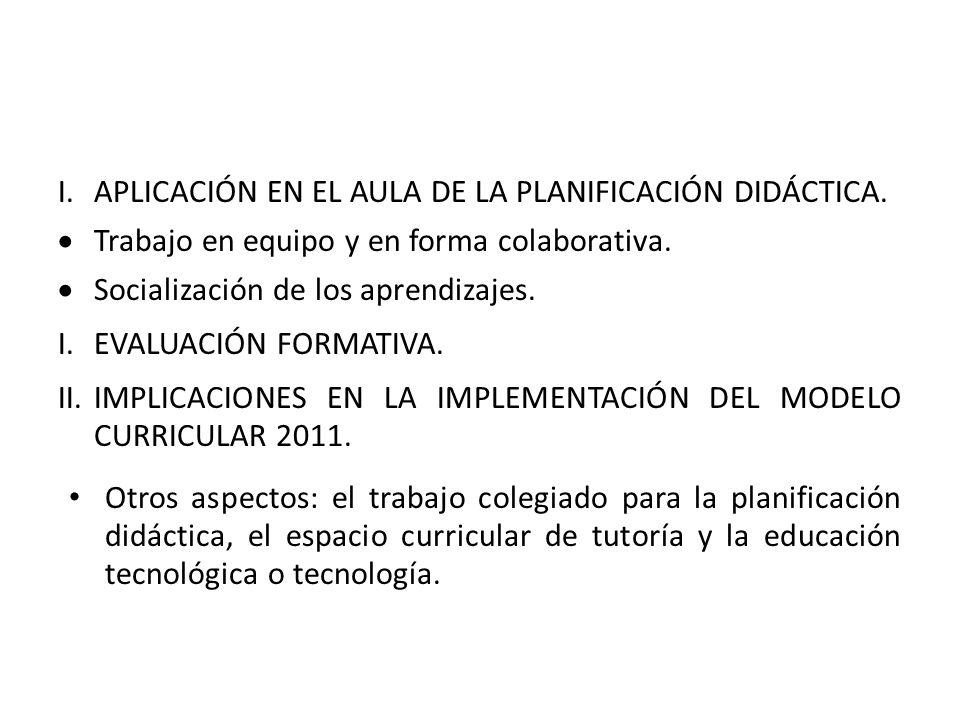 I.APLICACIÓN EN EL AULA DE LA PLANIFICACIÓN DIDÁCTICA.