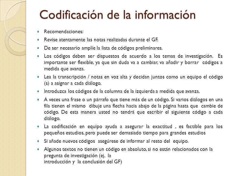 Codificación de la información Recomendaciones: Revise atentamente las notas realizadas durante el GF. De ser necesario amplíe la lista de códigos pre