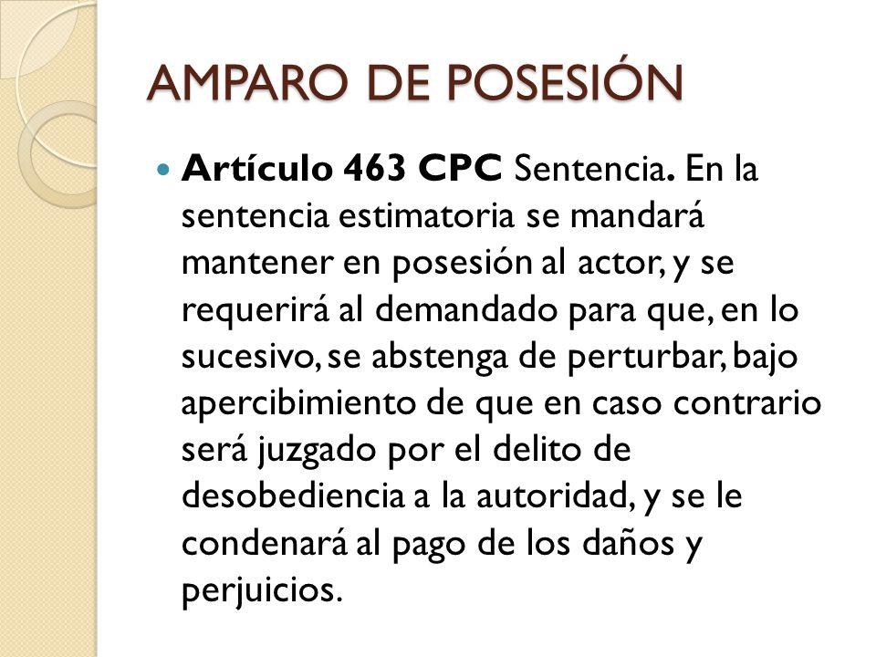 RESTITUCIÓN Artículo 464 CPC Despojo.