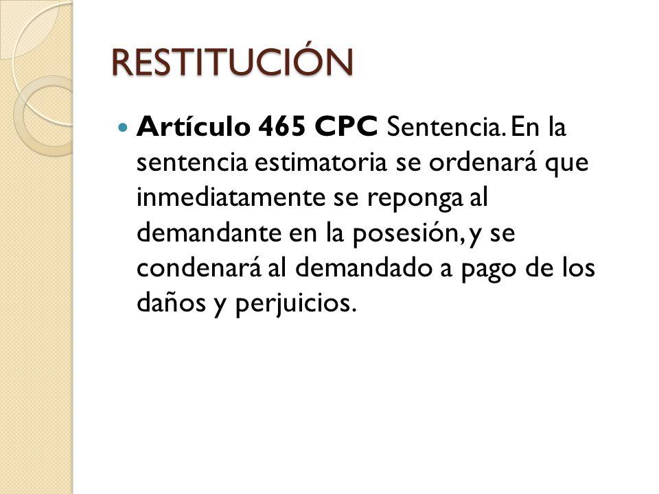 REPOSICIÓN DE MOJONES Artículo 466 CPC Alteración de límites.