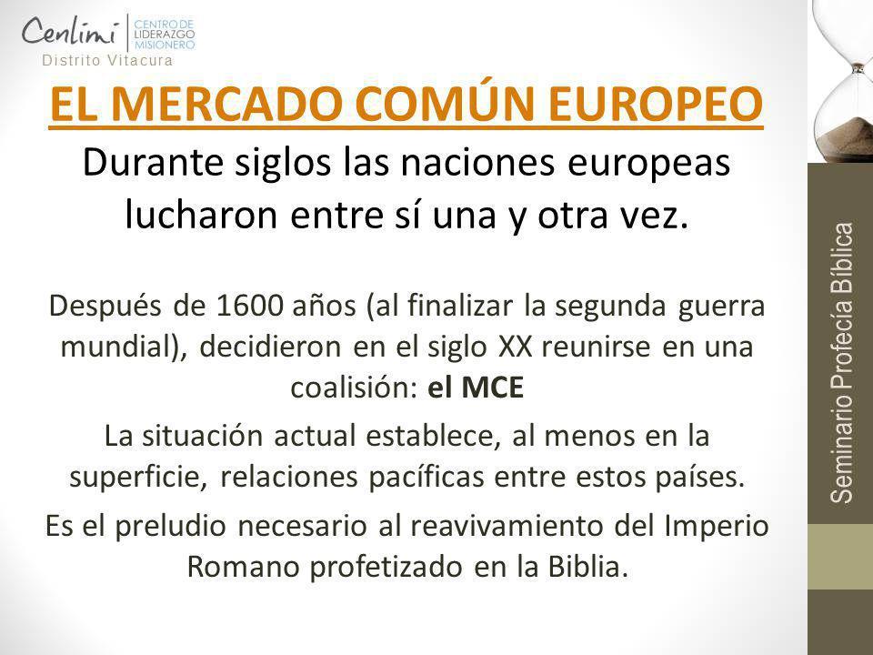 Después de 1600 años (al finalizar la segunda guerra mundial), decidieron en el siglo XX reunirse en una coalisión: el MCE La situación actual estable