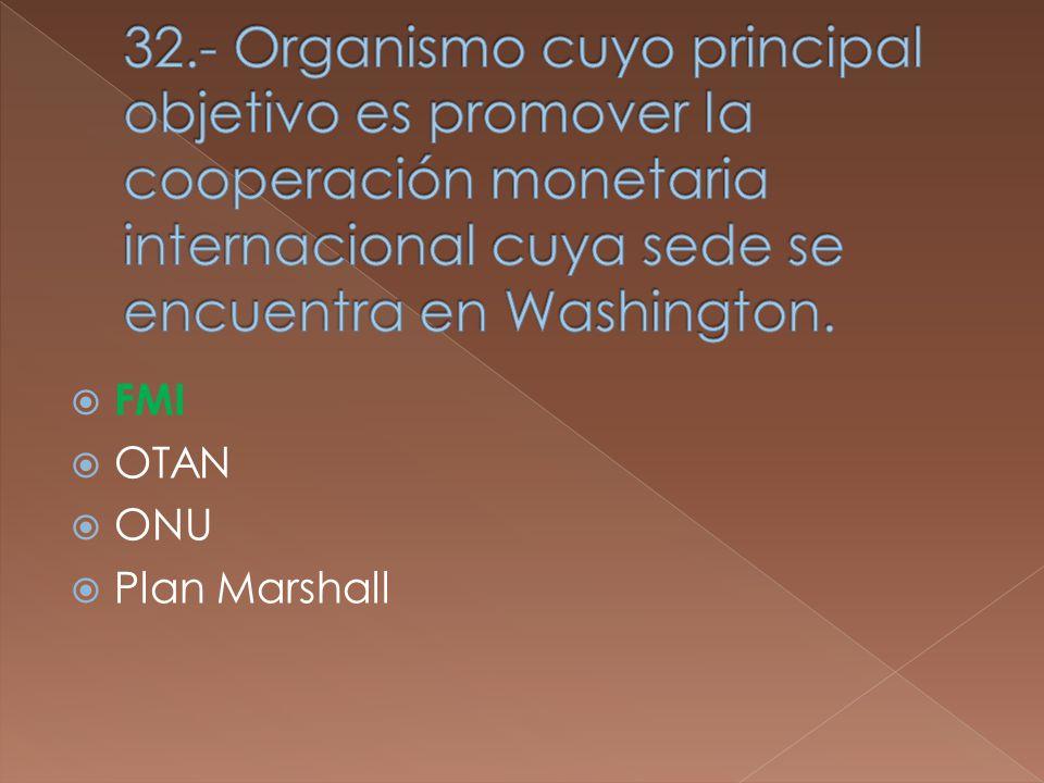 FMI OTAN ONU Plan Marshall