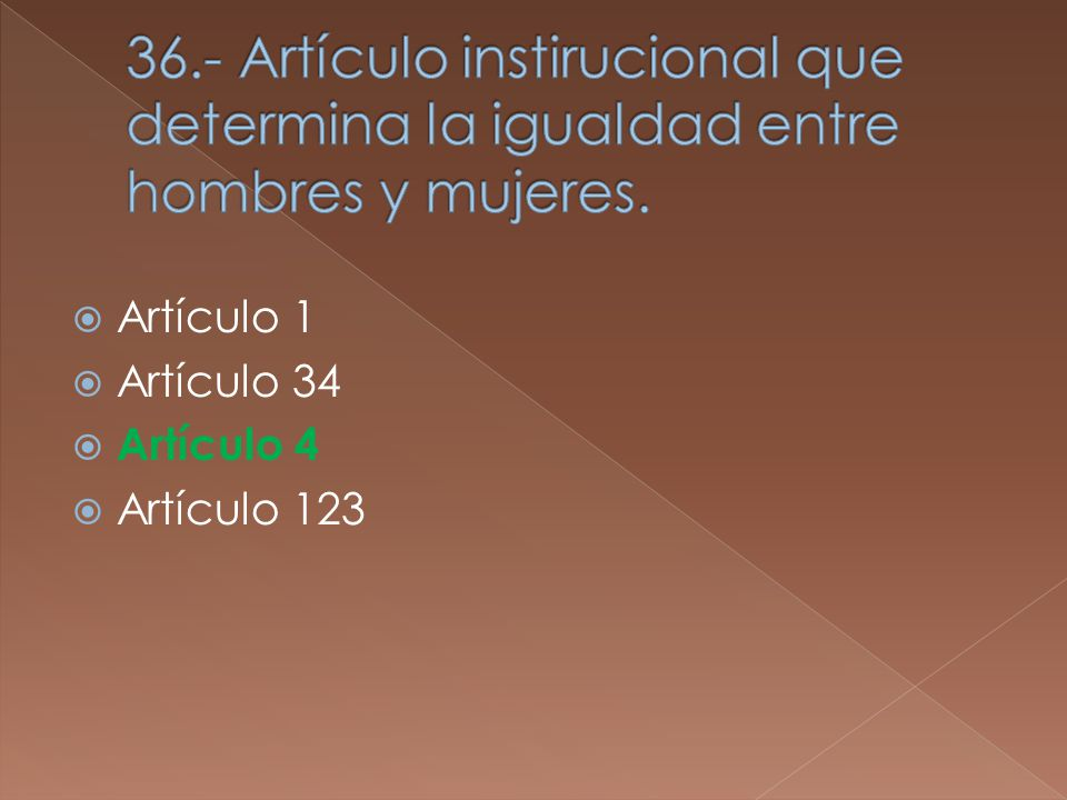 Artículo 1 Artículo 34 Artículo 4 Artículo 123
