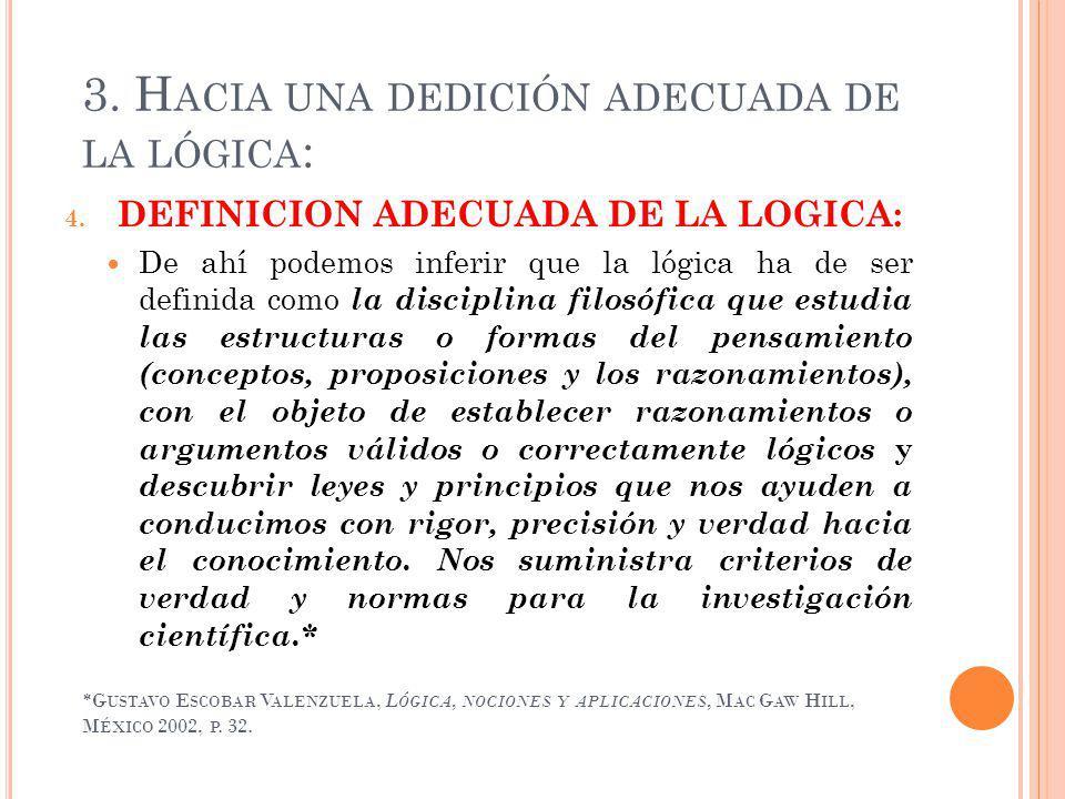 *G USTAVO E SCOBAR V ALENZUELA, L ÓGICA, NOCIONES Y APLICACIONES, M AC G AW H ILL, M ÉXICO 2002, P.