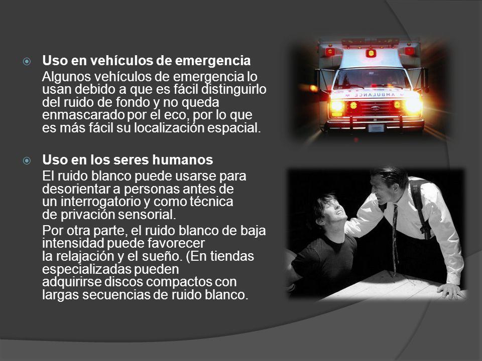 Uso en vehículos de emergencia Algunos vehículos de emergencia lo usan debido a que es fácil distinguirlo del ruido de fondo y no queda enmascarado po
