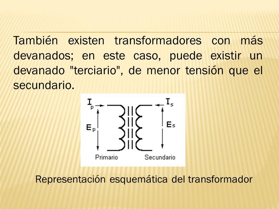 También existen transformadores con más devanados; en este caso, puede existir un devanado