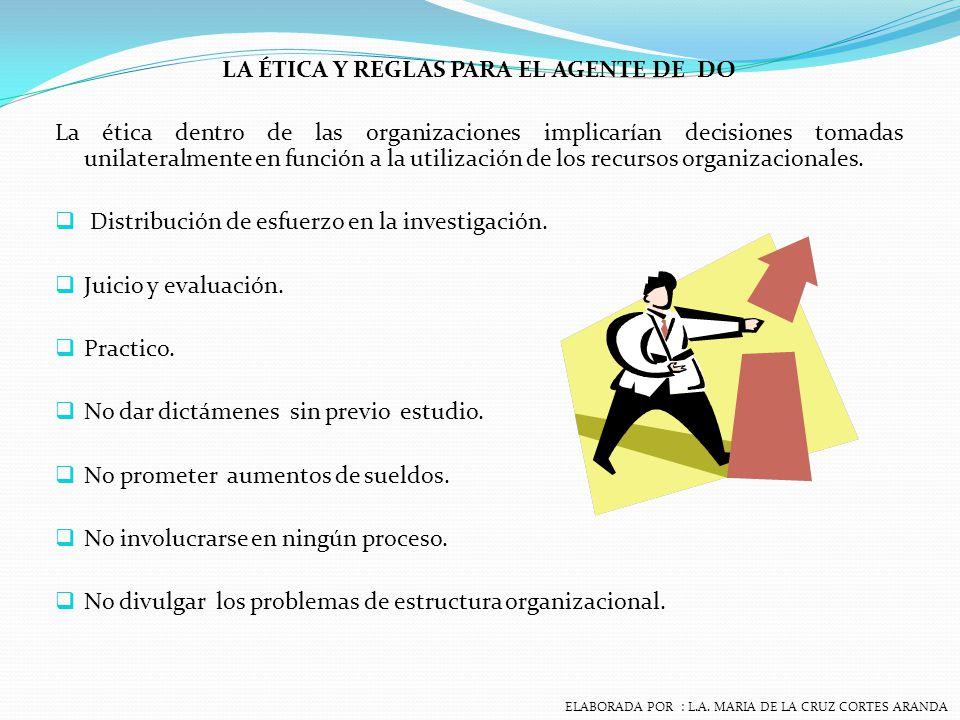 PROBLEMAS QUE ENFRENTA EL AGENTE DE D.O 1.Oposición al cambio.