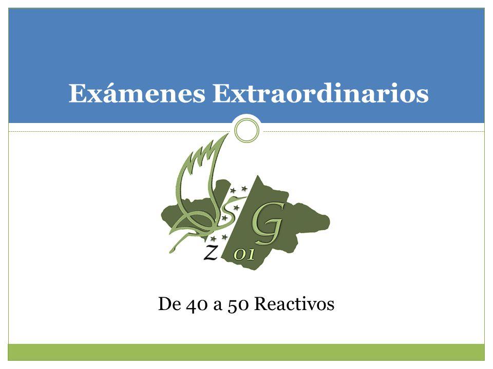 Exámenes Extraordinarios De 40 a 50 Reactivos
