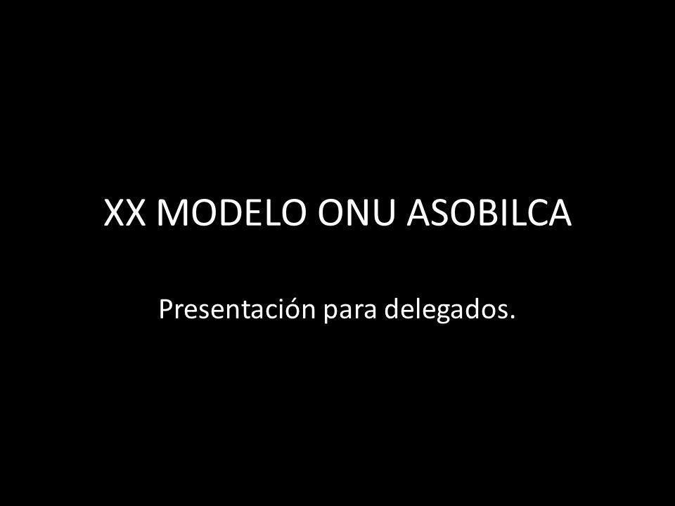 XX MODELO ONU ASOBILCA Presentación para delegados.
