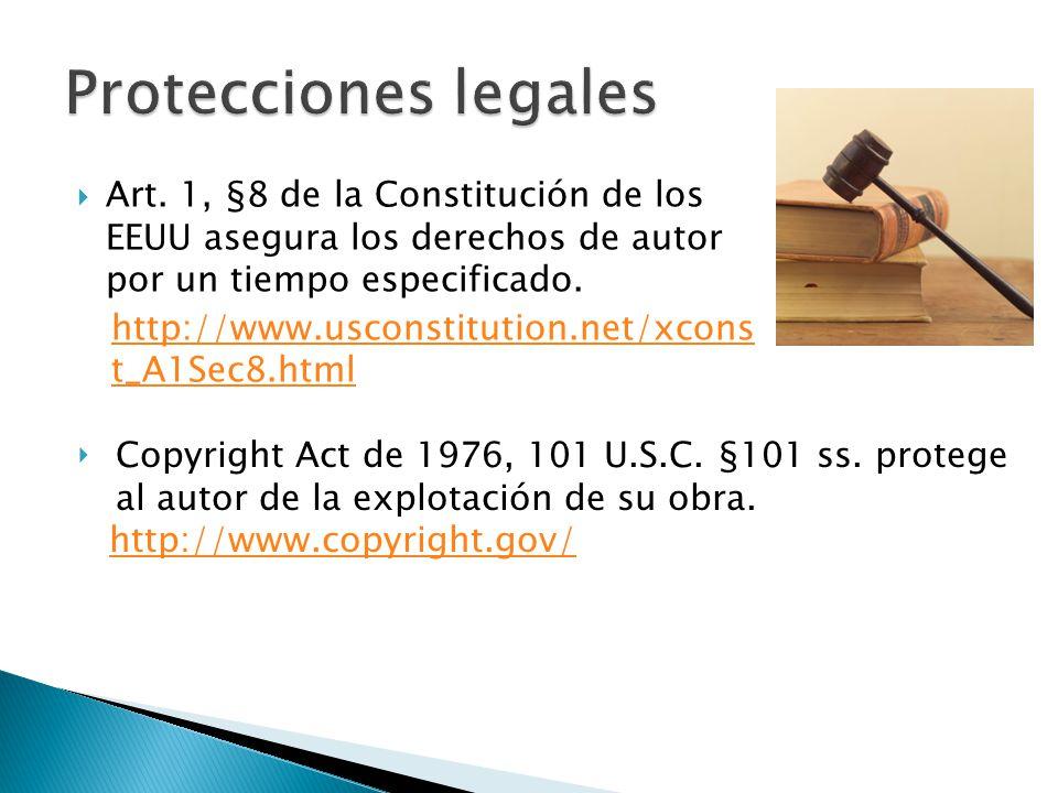 Art. 1, §8 de la Constitución de los EEUU asegura los derechos de autor por un tiempo especificado. http://www.usconstitution.net/xcons t_A1Sec8.html