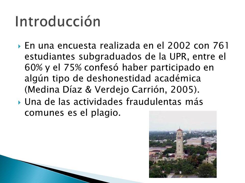 En una encuesta realizada en el 2002 con 761 estudiantes subgraduados de la UPR, entre el 60% y el 75% confesó haber participado en algún tipo de desh