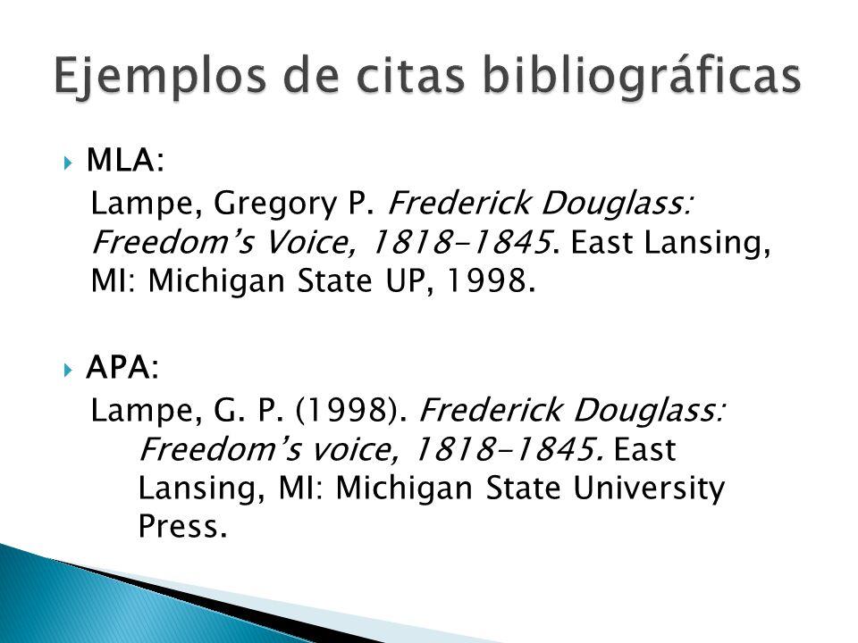 MLA: Lampe, Gregory P. Frederick Douglass: Freedoms Voice, 1818-1845. East Lansing, MI: Michigan State UP, 1998. APA: Lampe, G. P. (1998). Frederick D
