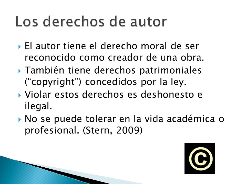 El autor tiene el derecho moral de ser reconocido como creador de una obra. También tiene derechos patrimoniales (copyright) concedidos por la ley. Vi