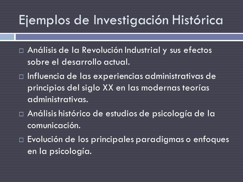 Ejemplos de Investigación Histórica Análisis de la Revolución Industrial y sus efectos sobre el desarrollo actual. Influencia de las experiencias admi