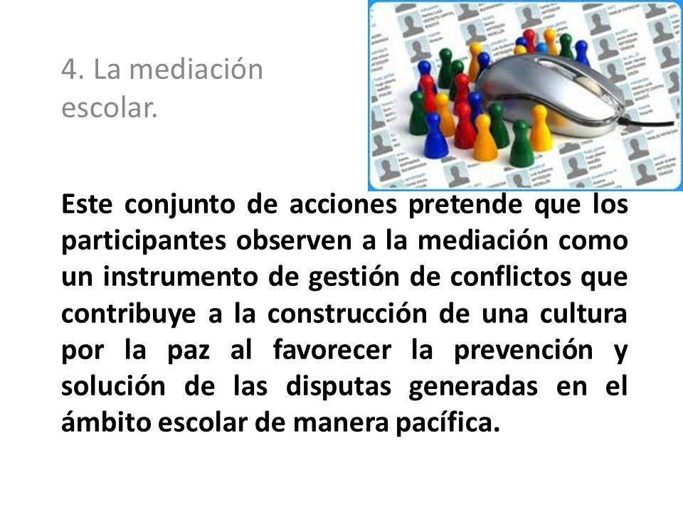 Este conjunto de acciones pretende que los participantes observen a la mediación como un instrumento de gestión de conflictos que contribuye a la cons