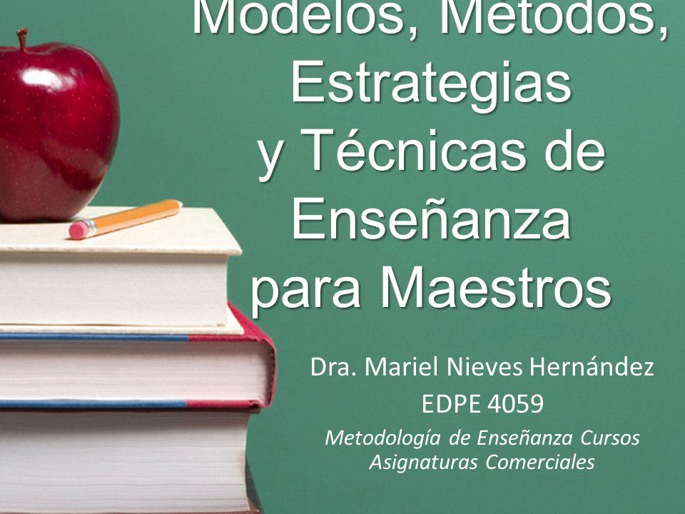 Estrategias Instruccionales: Función del Maestro FunciónEstrategias 1.