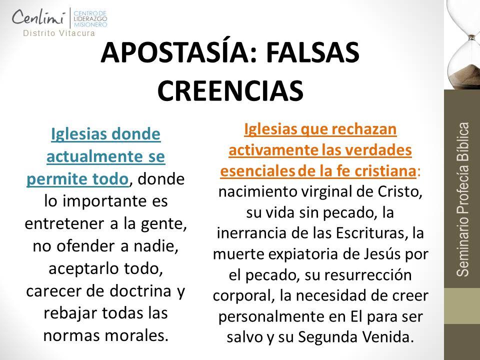 APOSTASÍA: FALSAS CREENCIAS Iglesias donde actualmente se permite todo, donde lo importante es entretener a la gente, no ofender a nadie, aceptarlo to