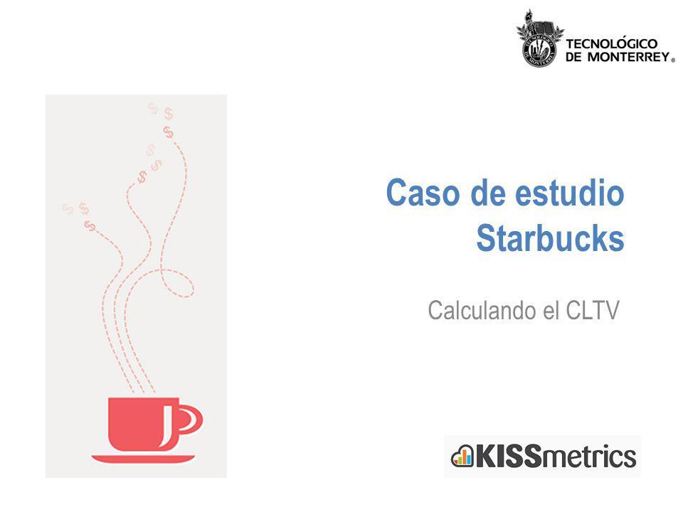 Caso de estudio Starbucks Calculando el CLTV
