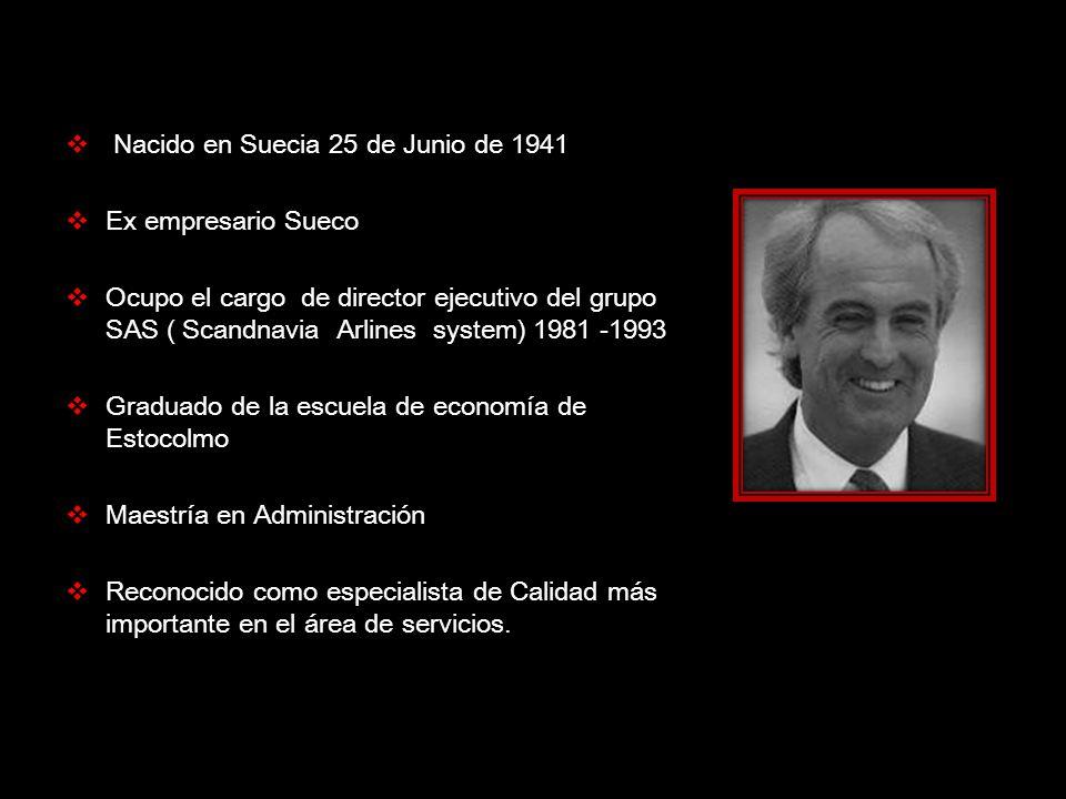 Nacido en Suecia 25 de Junio de 1941 Ex empresario Sueco Ocupo el cargo de director ejecutivo del grupo SAS ( Scandnavia Arlines system) 1981 -1993 Gr