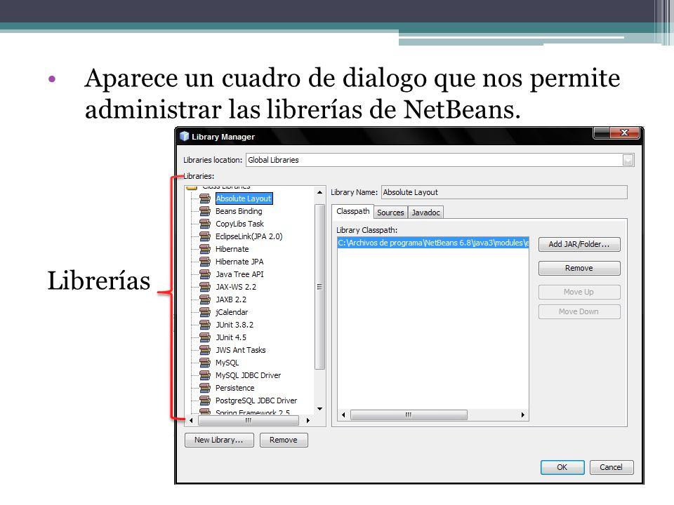 Aparece un cuadro de dialogo que nos permite administrar las librerías de NetBeans. Librerías