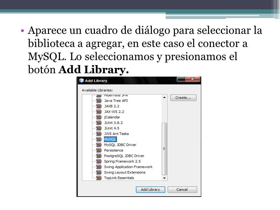 Aparece un cuadro de diálogo para seleccionar la biblioteca a agregar, en este caso el conector a MySQL. Lo seleccionamos y presionamos el botón Add L