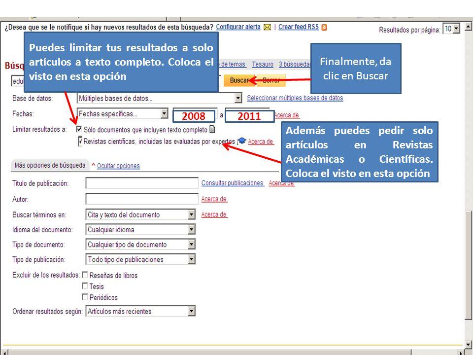 20082011 Puedes limitar tus resultados a solo artículos a texto completo.