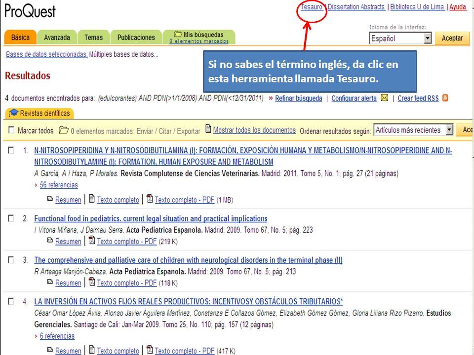 Si no sabes el término inglés, da clic en esta herramienta llamada Tesauro.