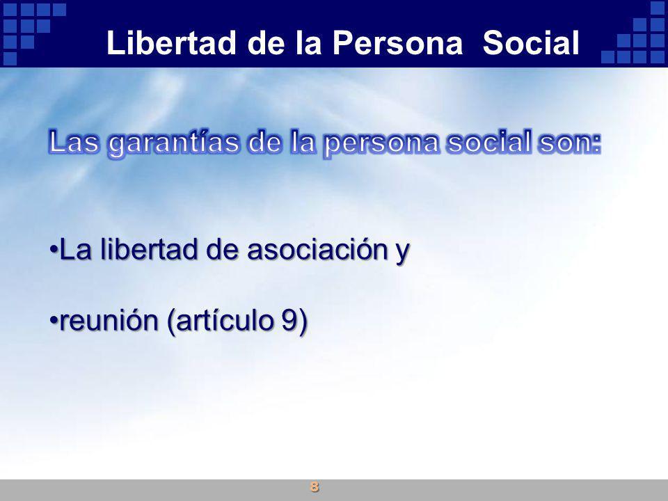 Libertad de la Persona Social 8