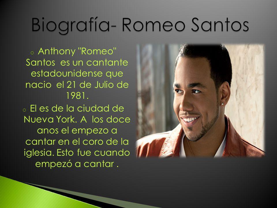 o Los géneros de Romeo son Bachata, Hip hop, Merengue.
