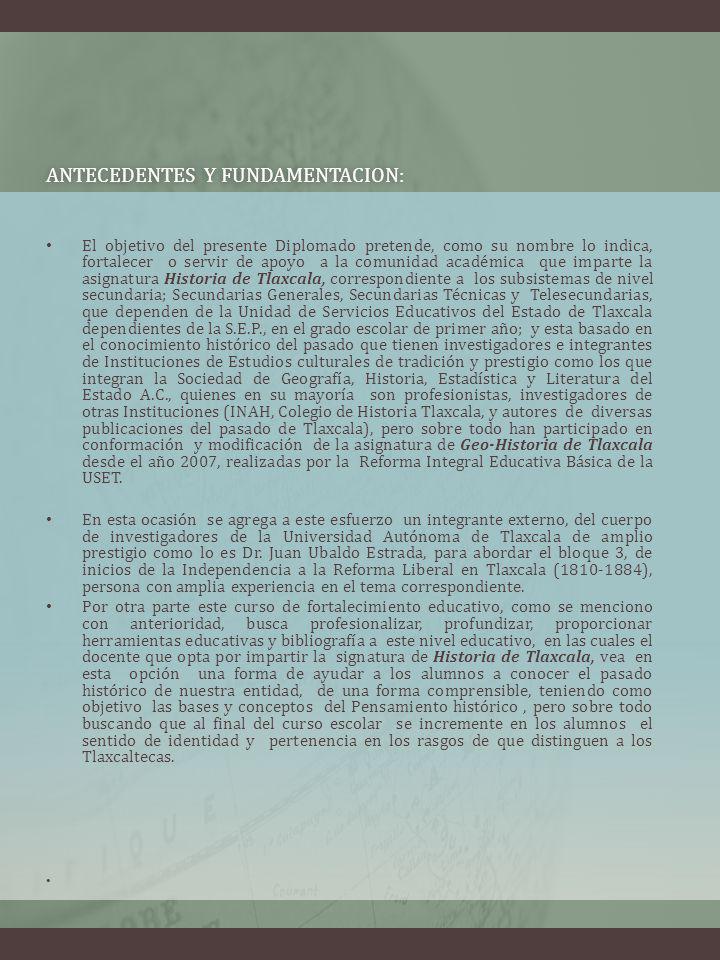 ANTECEDENTES Y FUNDAMENTACION:ANTECEDENTES Y FUNDAMENTACION: El objetivo del presente Diplomado pretende, como su nombre lo indica, fortalecer o servi