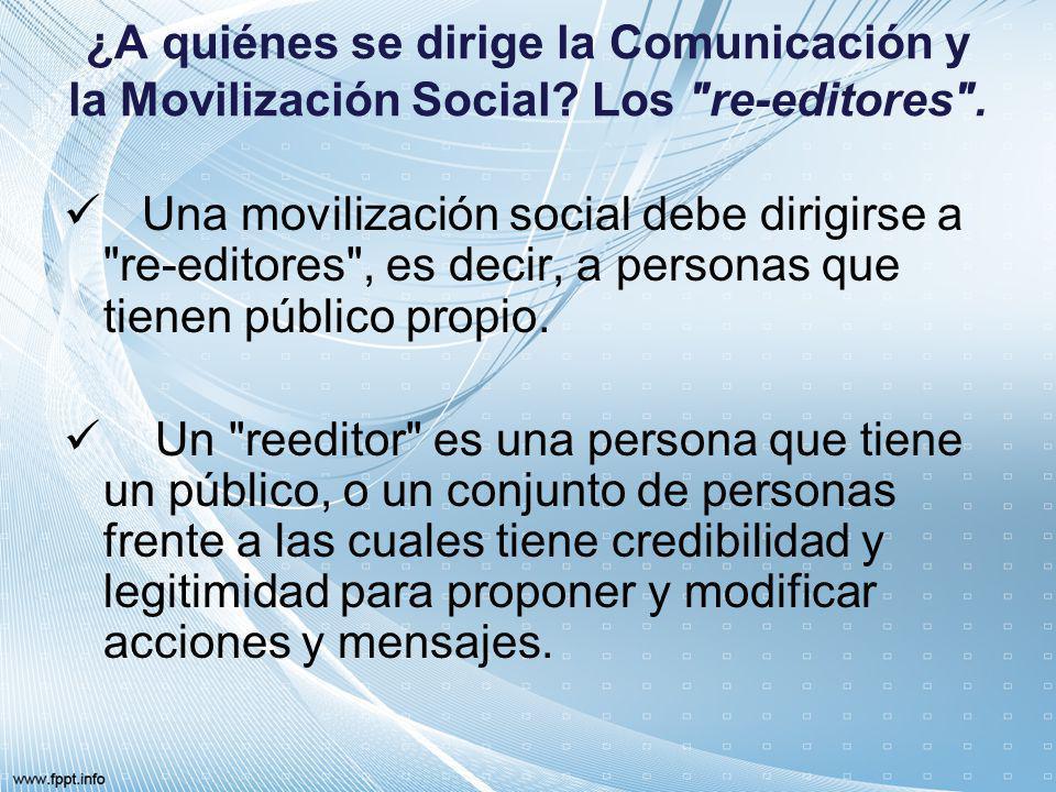 ¿A quiénes se dirige la Comunicación y la Movilización Social? Los