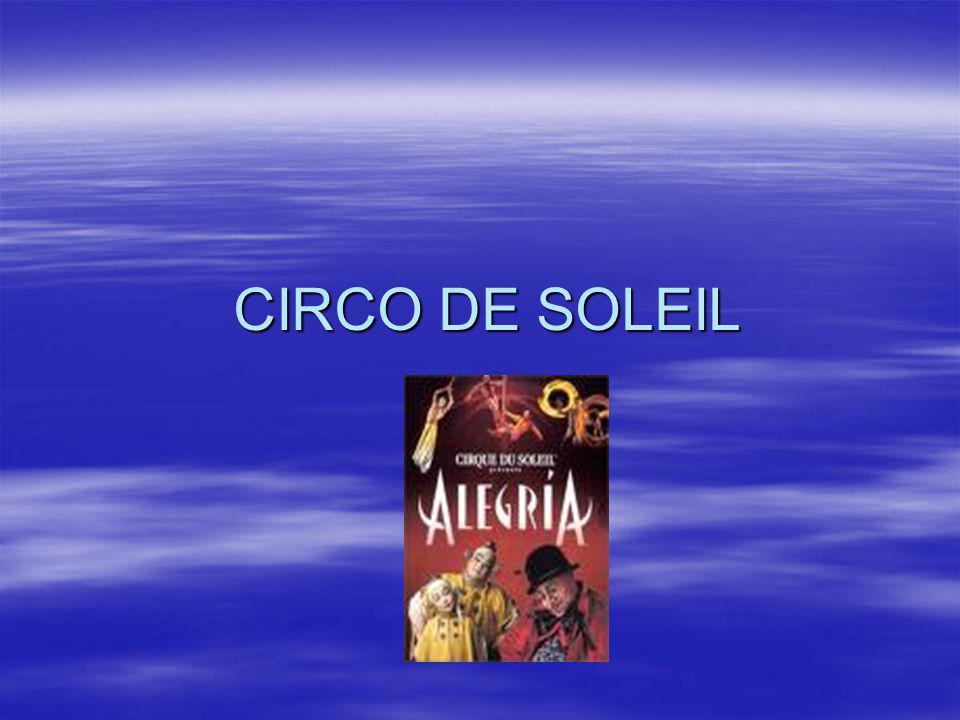CIRCO DE SOLEIL