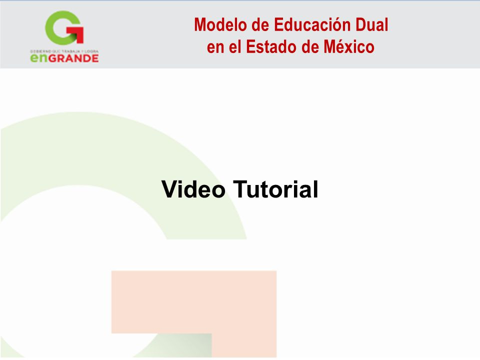Modelo de Educación Dual en el Estado de México Video Tutorial